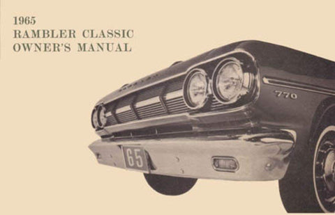 Owner's Manual, Factory Authorized Reproduction, 1965 Rambler Classic