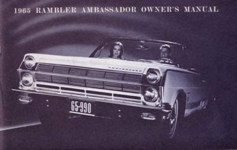 Owner's Manual, Factory Authorized Reproduction, 1965 Rambler Ambassador