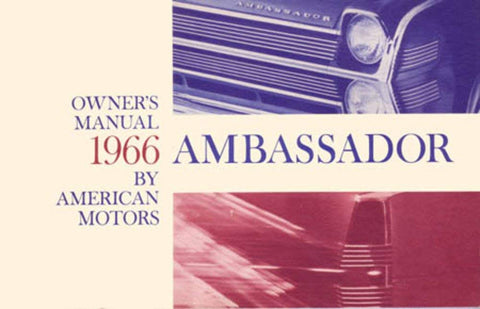 Owner's Manual, Factory Authorized Reproduction, 1966 Rambler Ambassador - AMC Lives