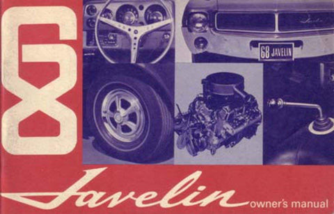 Owner's Manual, Factory Authorized Reproduction, 1968 AMC Javelin