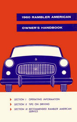 Owner's Manual, Factory Authorized Reproduction, 1960 Rambler American - AMC Lives