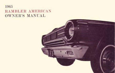 1965 AMC Rambler American Factory Authorized Owner's Manual