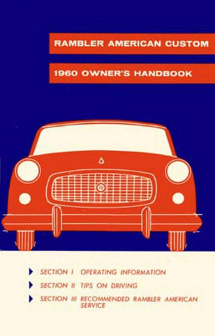 Owner's Manual, Factory Authorized Reproduction, 1960 Rambler American Custom