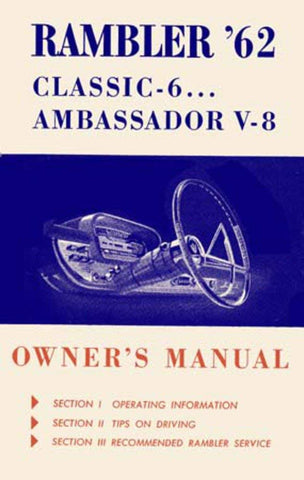 Owner's Manual, Factory Authorized Reproduction, 1962 Rambler Ambassador, Classic - AMC Lives