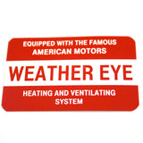 Heater Vent Decal, Weather Eye, 1957-68 AMC, Rambler