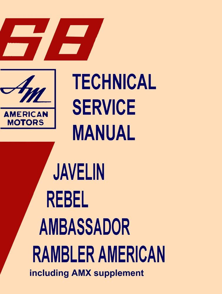 Astounding 1968 Amc Technical Service Manual Amc Lives Wiring Cloud Toolfoxcilixyz