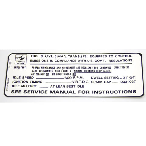1968-69 AMC 6-Cylinder w/Manual Transmission Emission Decal