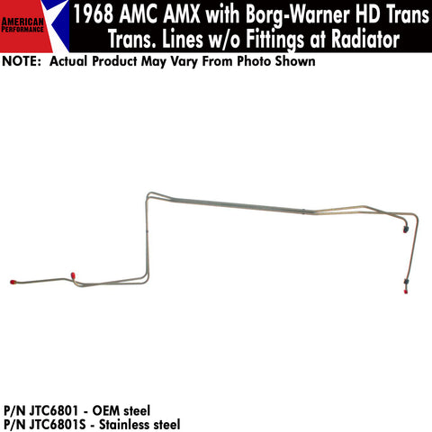 1968 AMC AMX with Borg-Warner HD Trans, Transmission Lines without Fittings at Radiator (2 Variations)