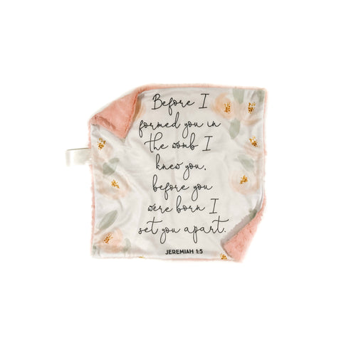 """Before I Formed You"" Floral Minky Blanket - Small Square Lovey Size"