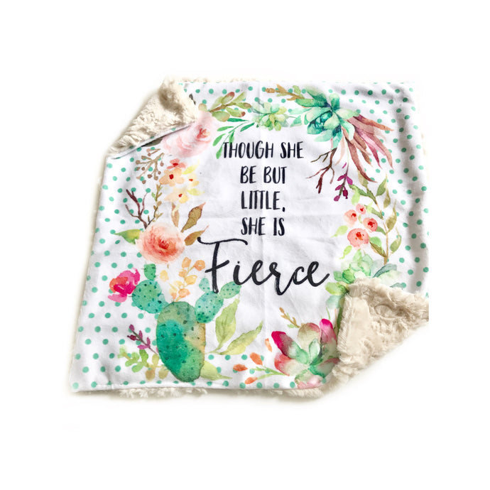 """Though She Be But Little, She is Fierce"" Watercolour Floral Cactus Minky Blanket - Small Lovey Size"