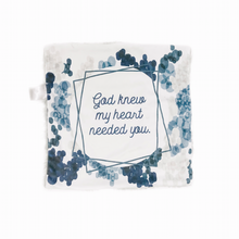 "Load image into Gallery viewer, Navy and Silver ""God Knew My Heart Needed You"" Minky Blanket - Small Lovey Size"