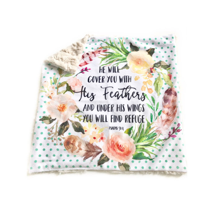 """He Will Cover You With His Feathers and Under His Wings"" Floral Minky Blanket - Small Lovey Size"