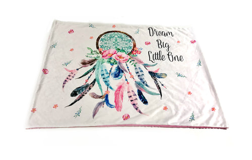 """Dream Big Little One"" Dreamcatcher Minky Blanket - Baby Blanket Size"