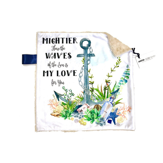 """Mightier than the Waves is the Sea is my Love for You"" Anchor Minky Blanket - Small Lovey Size"