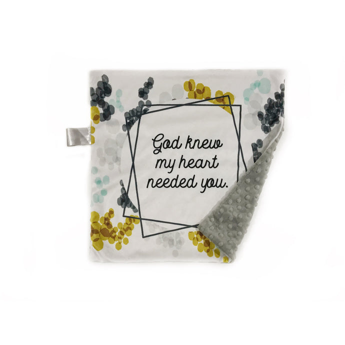 "Neutral ""God Knew My Heart Needed You"" Minky Blanket - Small Lovey Size"