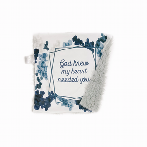 "Navy and Silver ""God Knew My Heart Needed You"" Minky Blanket - Small Lovey Size"