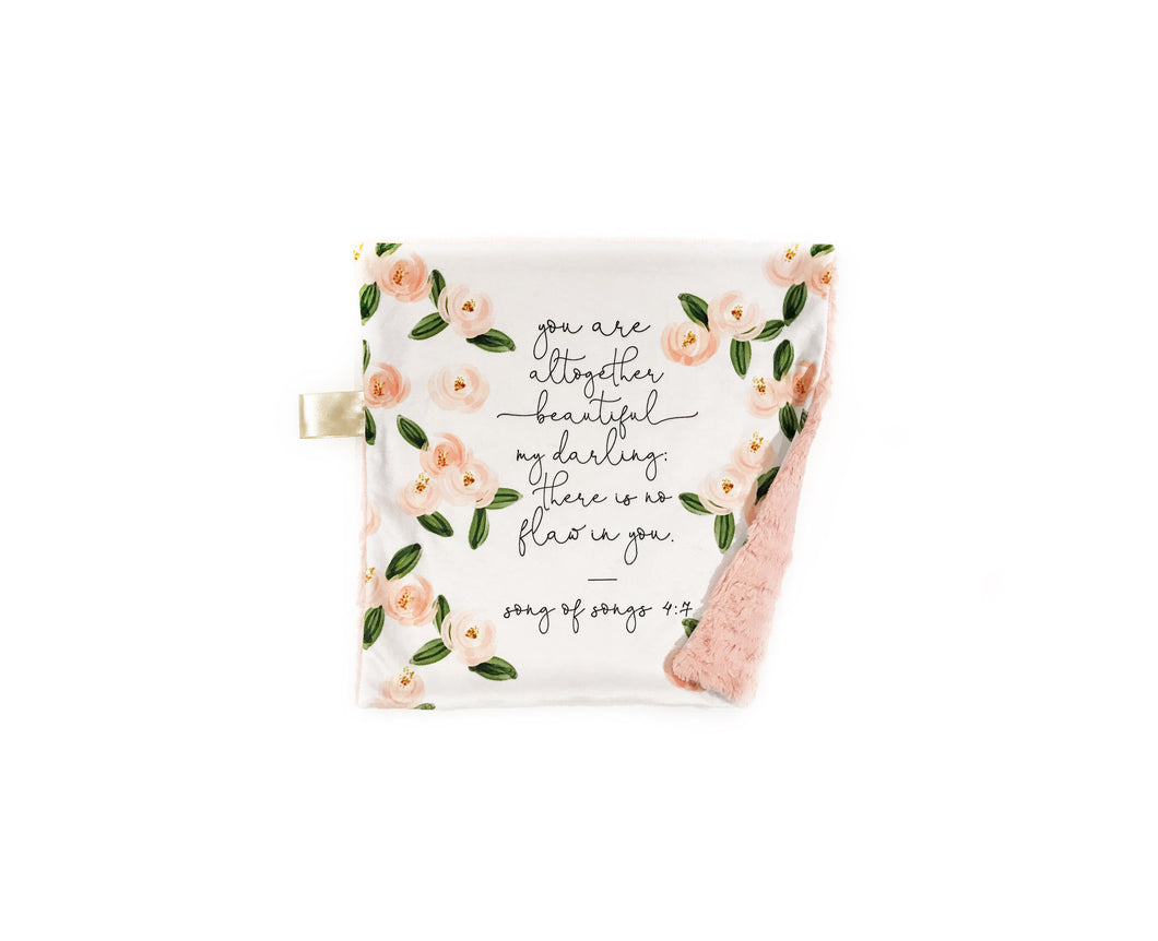 """You are Beautiful"" Floral Songs of Solomon 4:7 Minky Blanket - Small Lovey Size"