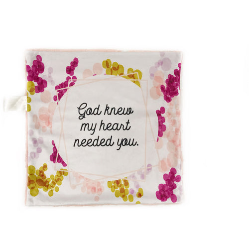 "Pink ""God Knew My Heart Needed You"" Minky Blanket - Small Lovey Size"