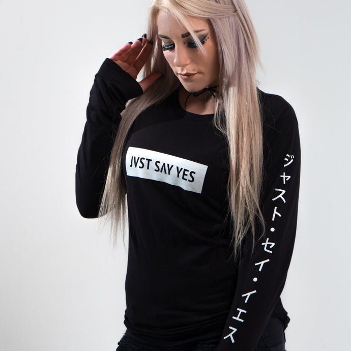 JVST SAY YES Long Sleeve Tee