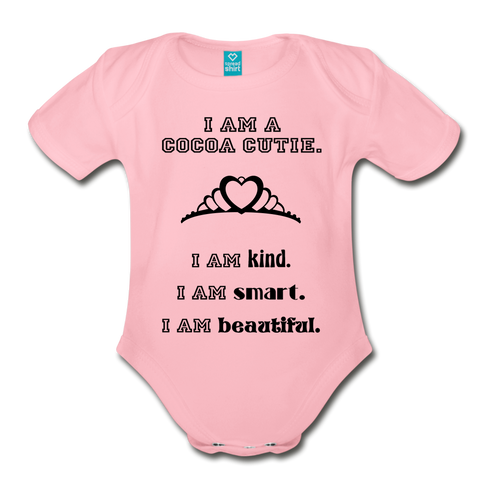 I Am A Cocoa Cutie Baby Organic Short Sleeve Bodysuit(Princess) - light pink