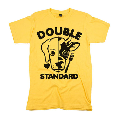 double standard animal rights shirt