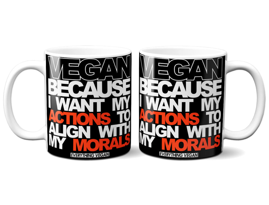 Actions Morals Vegan Coffee Mug