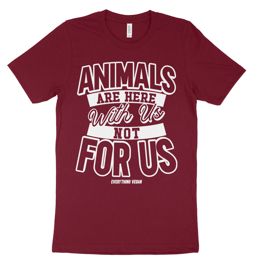 Animals Are Here With Us Not For Us Shirt Animal Rights Vegan Merch