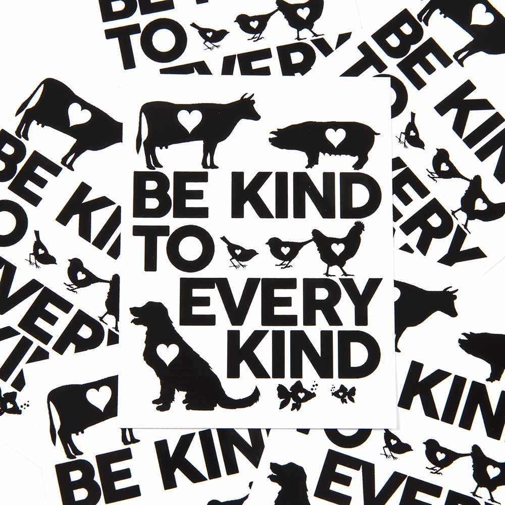 'Be Kind To Every Kind' Sticker