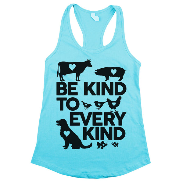 Be Kind to Every Kind Racerback Tank Top Aqua Womens