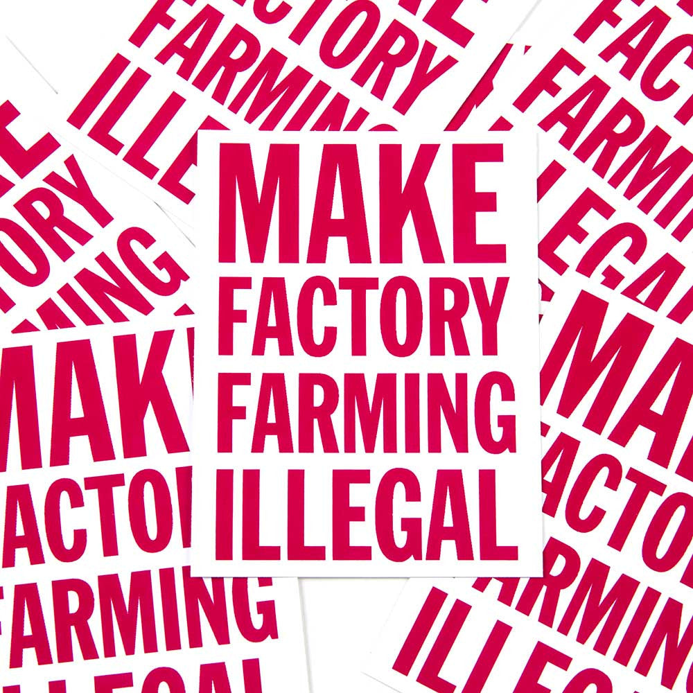 'Make Factory Farming Illegal' Sticker