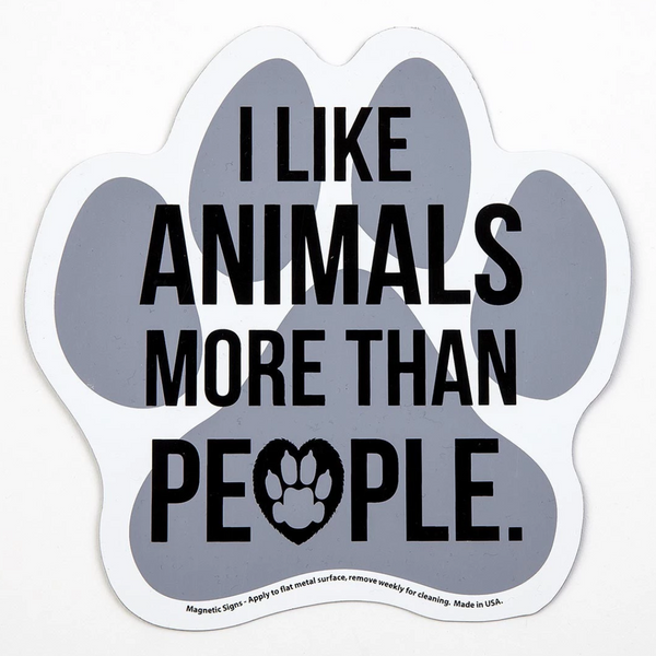 'I Like Animals More Than People' Magnet