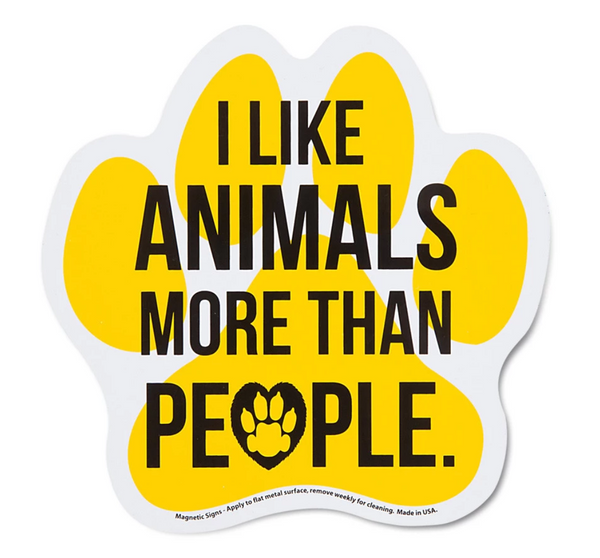 I Like Animals More Than People Magnet