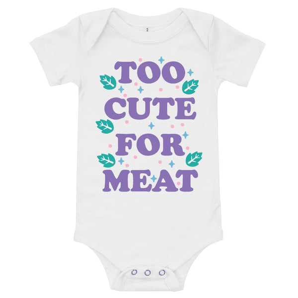 'Too Cute For Meat' Infant Onesie White