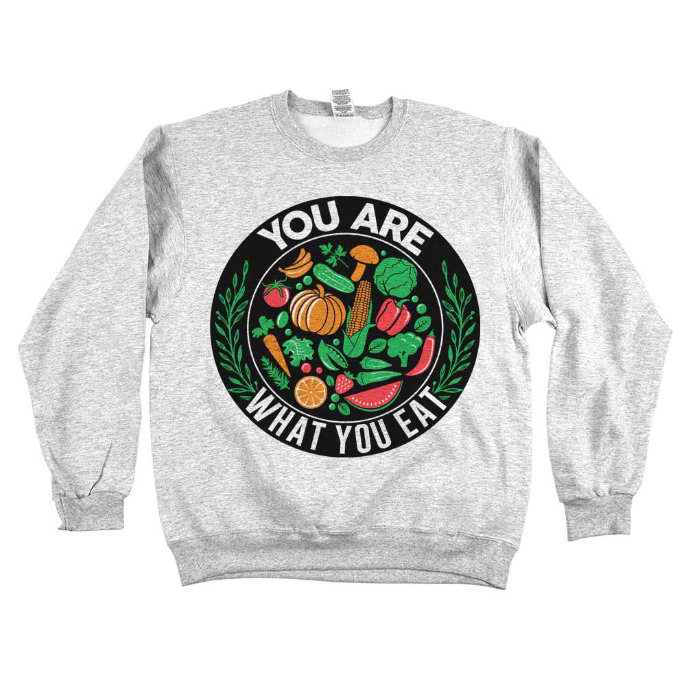 You Are What You Eat Sweatshirt Grey