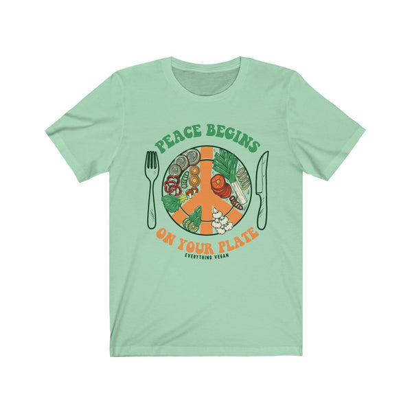 Peace Begins on Your Plate Shirt