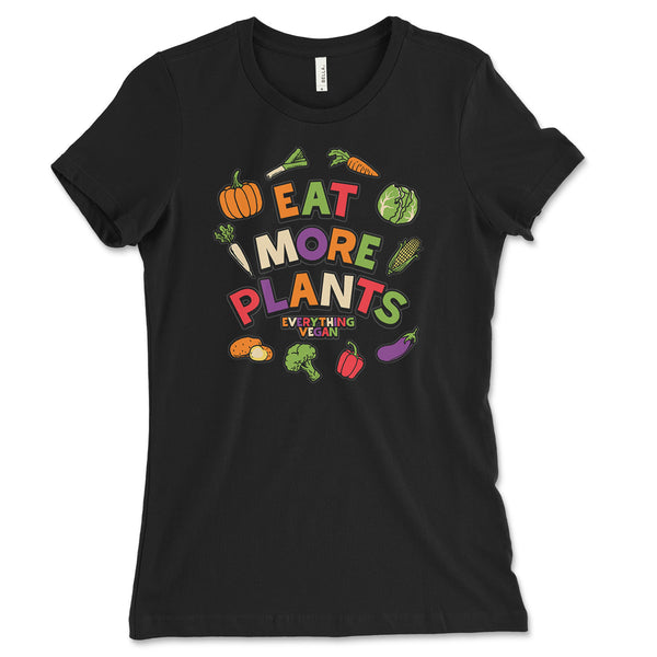 Eat More Plants Women's Shirt