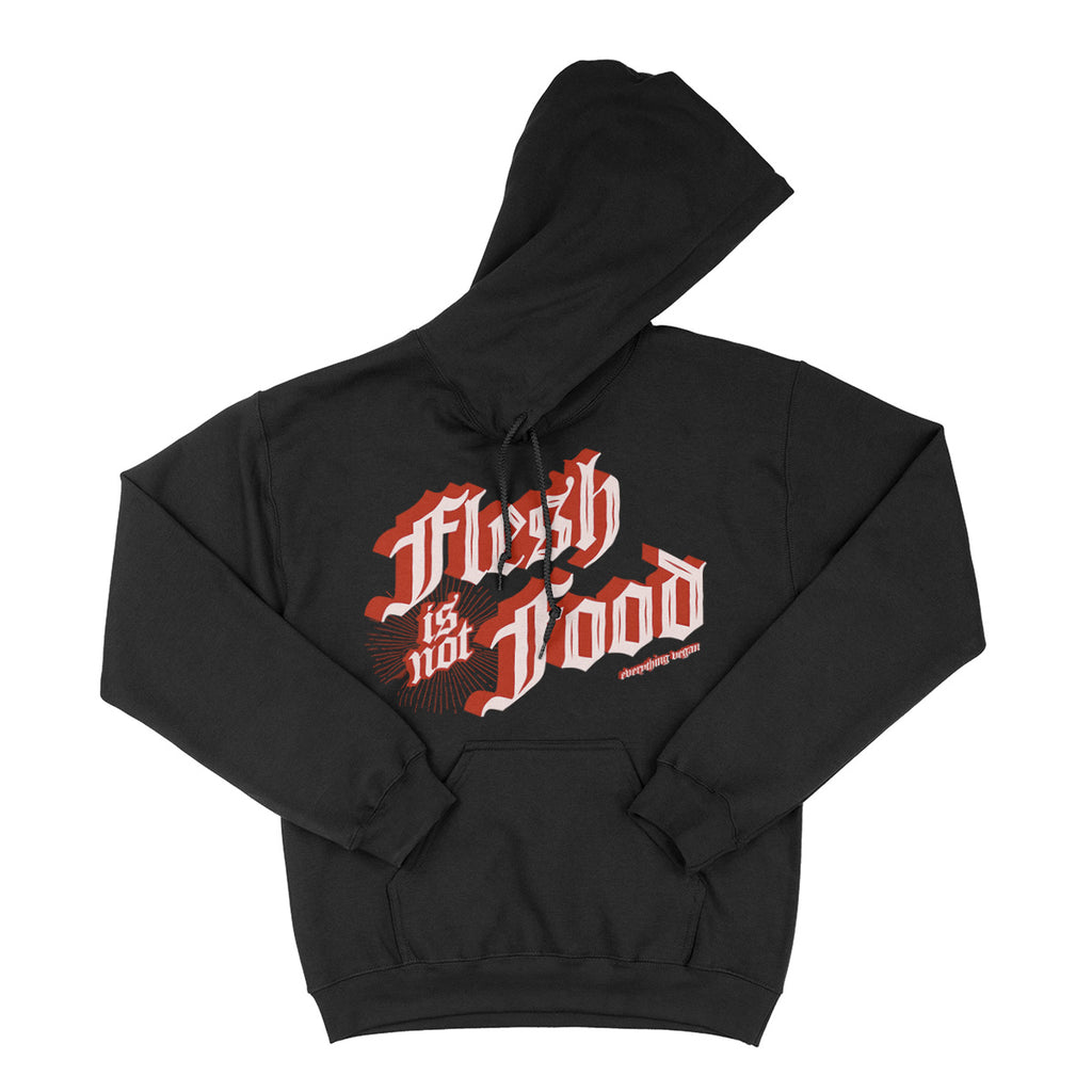 Flesh Is Not Food Hoodie