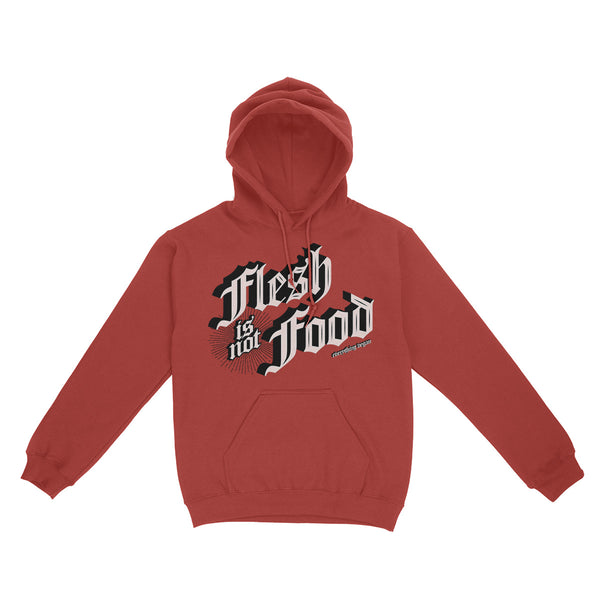 Flesh Is Not Food Hoodies