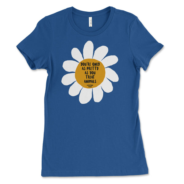Only As Pretty Women's Tee Shirt