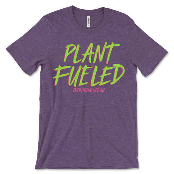 Plant Fueled T-shirt