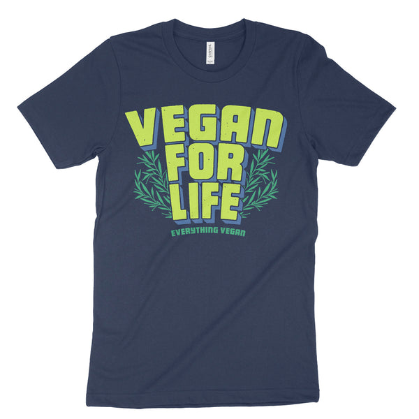 Vegan For Life Tee Shirt