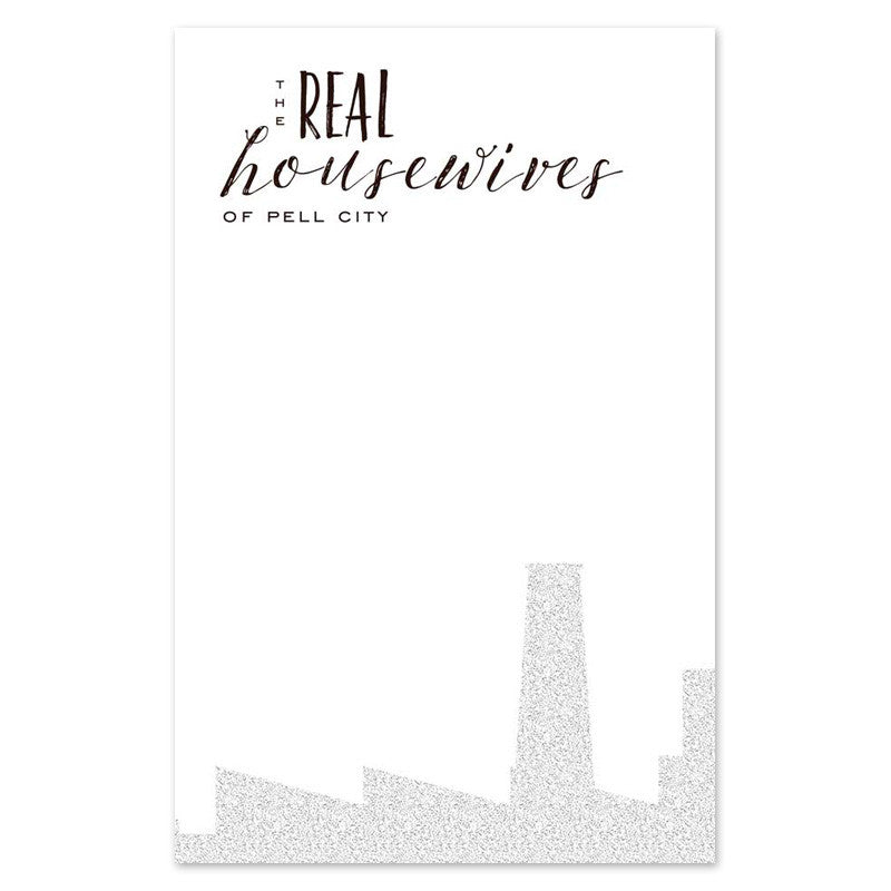 REAL housewives notepad
