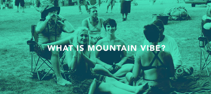 What is Mountain Vibe?