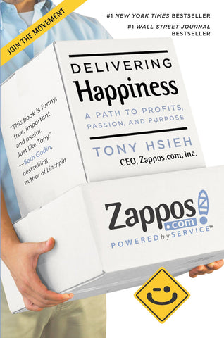 Delivering Happiness- A Path to Profits, Passion, and Purpose
