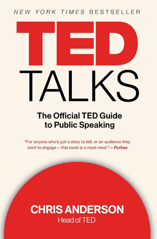 TED TALKS | The Official TED Guide to Public Speaking