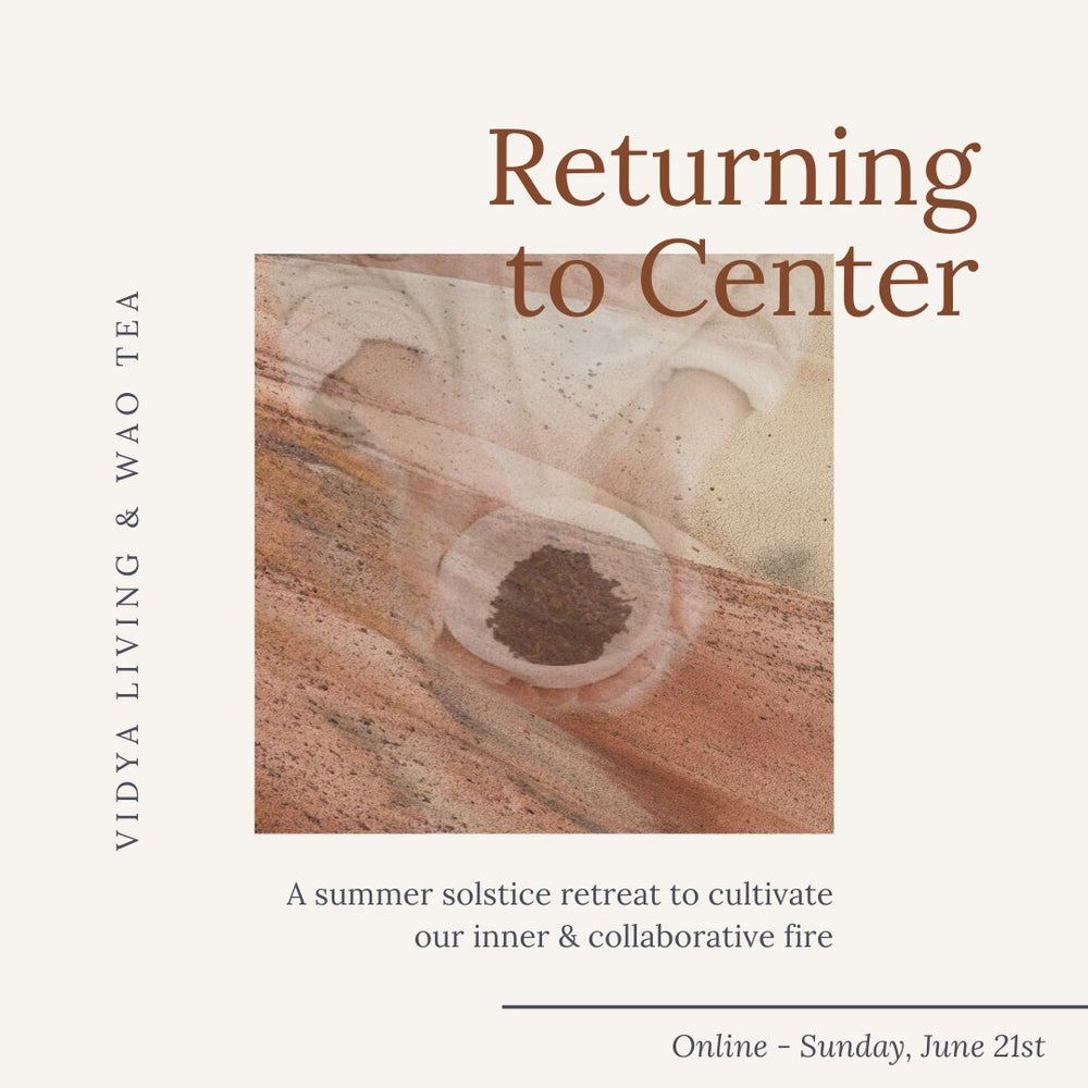 RETURNING TO CENTER : A Summer Solstice Retreat  to Cultivate Our Inner and Collaborative Fire