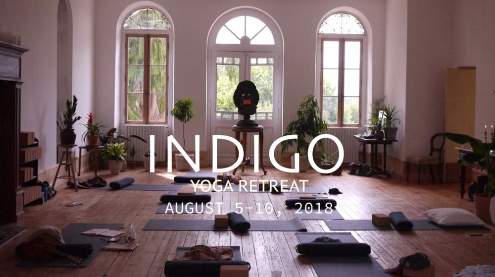 INDIGO YOGA & CREATIVITY RETREAT - Château De Clérac, France - AUGUST 5-10