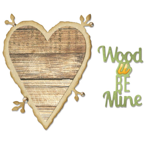 Sizzix Thinlits Dies 6 pack Wood U Be Mine Phrase
