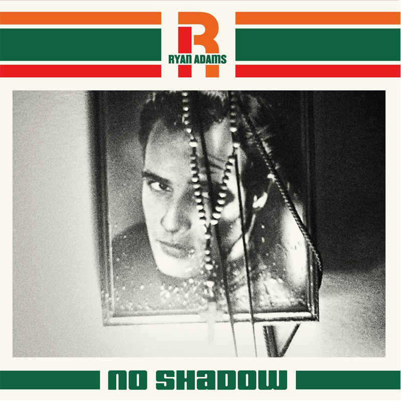 "No Shadow 7"" (Blue) - Ryan Adams UK"
