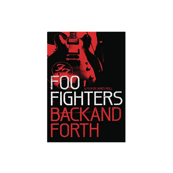 Back and Forth DVD - Foo Fighters UK